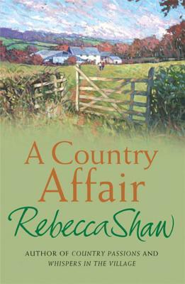 A Country Affair - Shaw, Rebecca