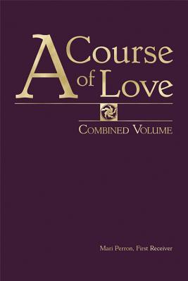 A Course of Love: Combined Volume - Perron, Mari