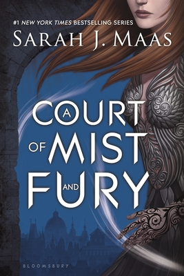 A Court of Mist and Fury - Maas, Sarah J