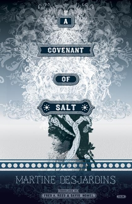A Covenant of Salt - Desjardins, Martine