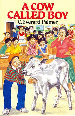 A Cow Called Boy - Palmer, C.Everard