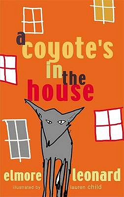 A Coyote's in the House - Leonard, Elmore