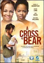 A Cross to Bear - Tandria Potts