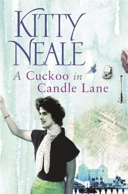 A Cuckoo in Candle Lane - Neale, Kitty, and Orion Publishing (Creator)
