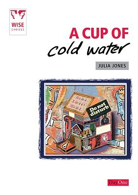 A Cup of Cold Water - Jones, Julia