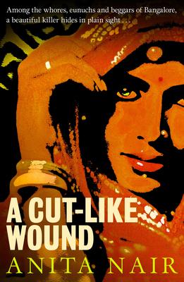 A Cut-Like Wound - Nair, Anita