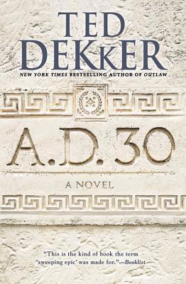 A.D. 30 - Dekker, Ted