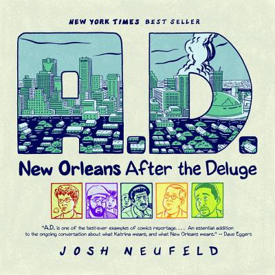A.D.: New Orleans After the Deluge - Neufeld, Josh