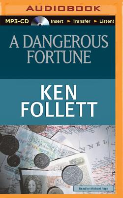A Dangerous Fortune - Follett, Ken, and Page, Michael, Dr. (Read by)