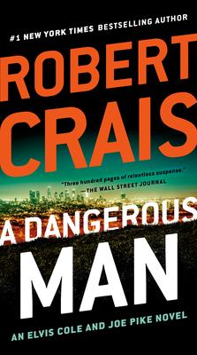 A Dangerous Man - Crais, Robert