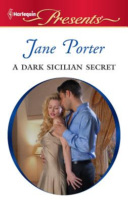 A Dark Sicilian Secret - Porter, Jane