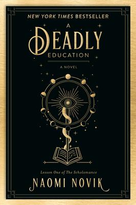 A Deadly Education - Novik, Naomi