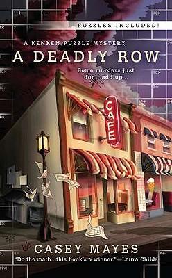 A Deadly Row - Mayes, Casey
