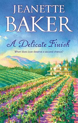 A Delicate Finish - Baker, Jeanette