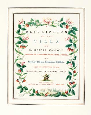 A Description of the Villa at Strawberry Hill - Walpole, Horace, and Snodin, Michael, and Clarke, Stephen