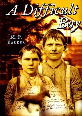 A Difficult Boy - Barker, M P