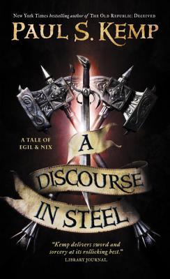 A Discourse in Steel - Kemp, Paul S