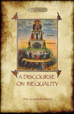 A Discourse on Inequality - Rousseau, Jean Jacques