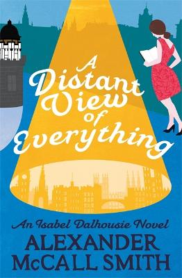 A Distant View of Everything - McCall Smith, Alexander