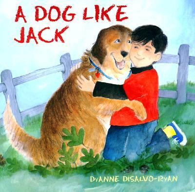A Dog Like Jack - DiSalvo-Ryan, DyAnne