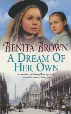 A Dream of Her Own - Brown, Benita
