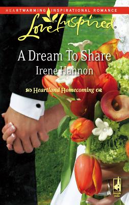 A Dream to Share - Hannon, Irene