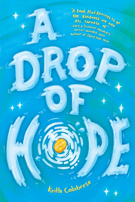 A Drop of Hope - Calabrese, Keith