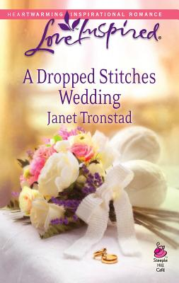 A Dropped Stitches Wedding - Tronstad, Janet