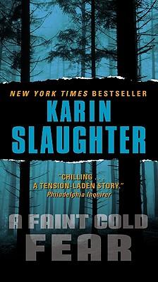 A Faint Cold Fear - Slaughter, Karin