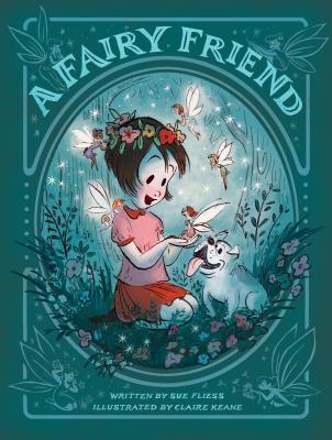 A Fairy Friend - Fliess, Sue