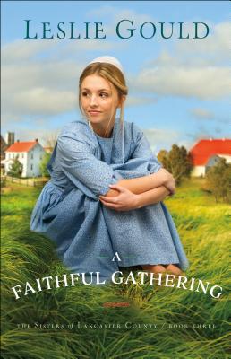 A Faithful Gathering - Gould, Leslie
