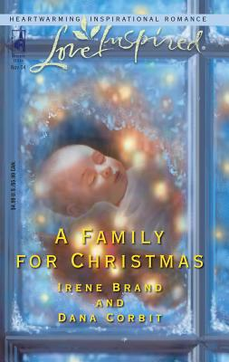 A Family for Christmas: The Gift of Family\Child in a Manger - Brand, Irene, and Corbit, Dana