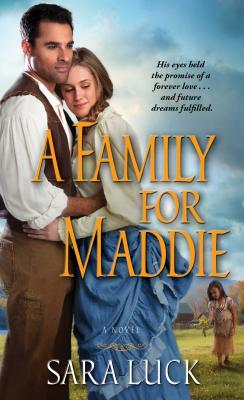 A Family for Maddie - Luck, Sara