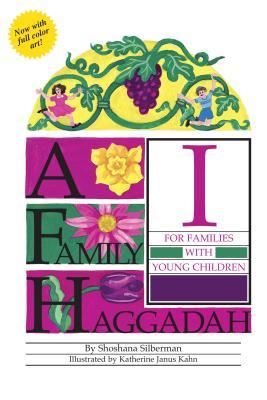 A Family Haggadah - Silberman, Shoshana