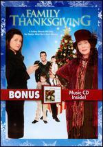 A Family Thanksgiving [2 Discs] [DVD/CD]