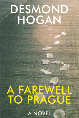 A Farewell to Prague - Hogan, Desmond