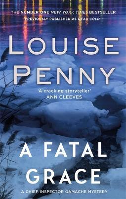 A Fatal Grace - Penny, Louise