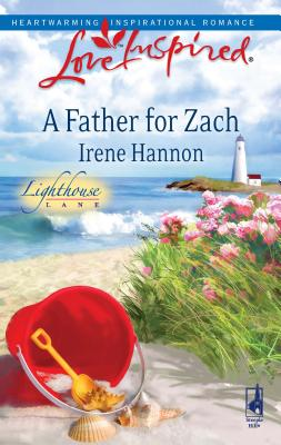 A Father for Zach - Hannon, Irene