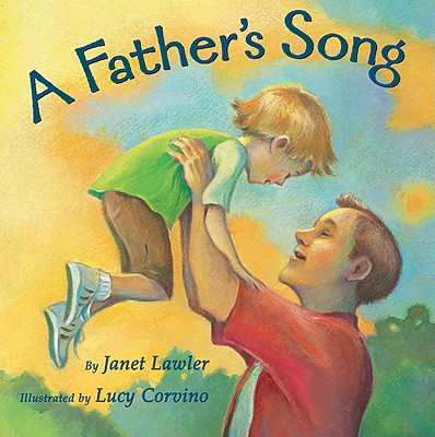 A Father's Song - Lawler, Janet