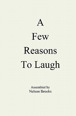 A Few Reasons to Laugh - Brooks, Nelson