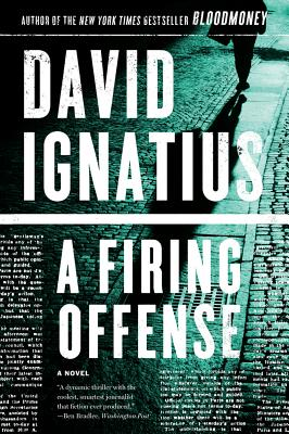 A Firing Offense - Ignatius, David