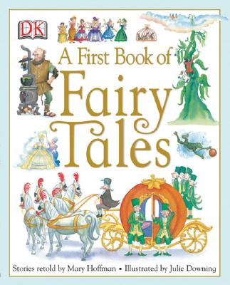 A First Book of Fairy Tales - Hoffman, Mary