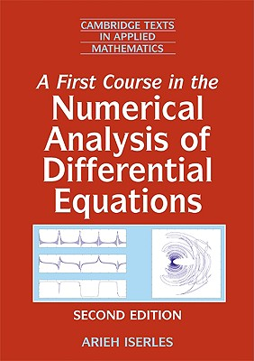 A First Course in the Numerical Analysis of Differential Equations - Iserles, Arieh