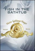 A Fish in the Bathtub - Joan Micklin Silver
