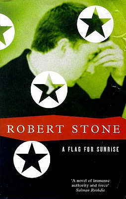 A Flag for Sunrise - Stone, Robert