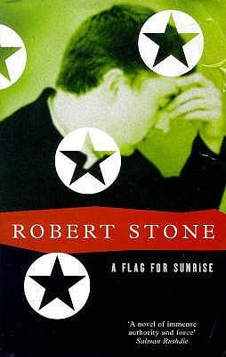 A Flag for Sunrise - Stone, Robert