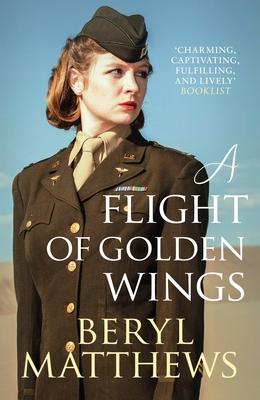 A Flight of Golden Wings - Matthews, Beryl