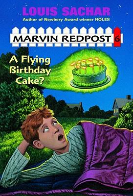 A Flying Birthday Cake? - Sachar, Louis