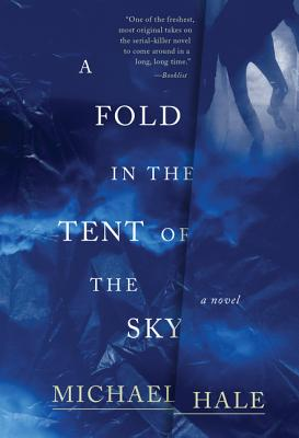 A Fold in the Tent of the Sky - Hale, Michael