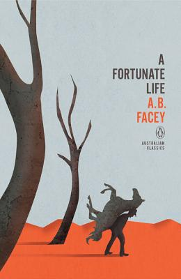 A Fortunate Life - Facey, A. B.